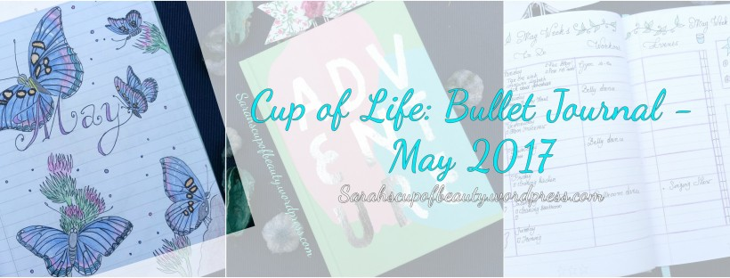 Cup of Life: Bullet Journal May 2017 front page